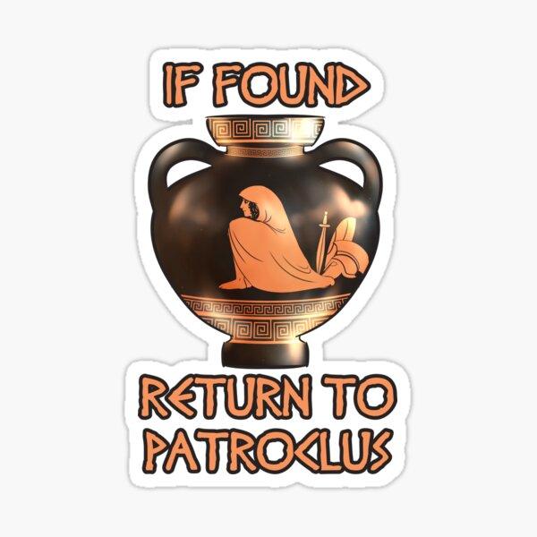 Single Achilles Seeking Good Patroclus Sticker