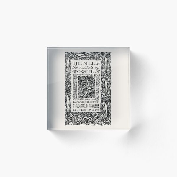 HIGH RESOLUTION The Mill on the Floss George Eliot Title Page Acrylic Block