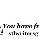 You Have Friends Here - 100th Anniv  by StLWritersGuild