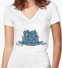 You can leave your hat on Women's Fitted V-Neck T-Shirt