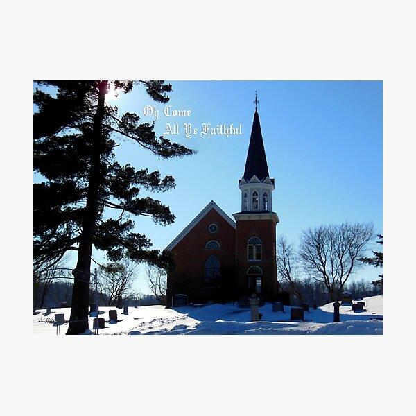 O Come Christmas Card Photographic Print
