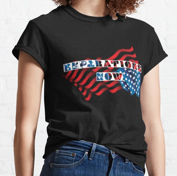 Reparations Now Classic T-Shirt