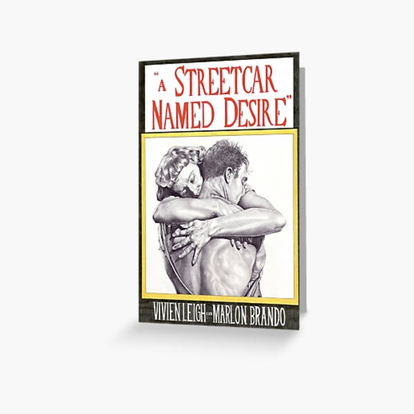 A STREETCAR NAMED DESIRE hand drawn movie poster in pencil Greeting Card
