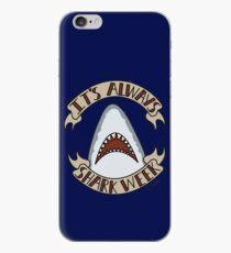 Es ist immer Shark Week iPhone-Hülle & Cover