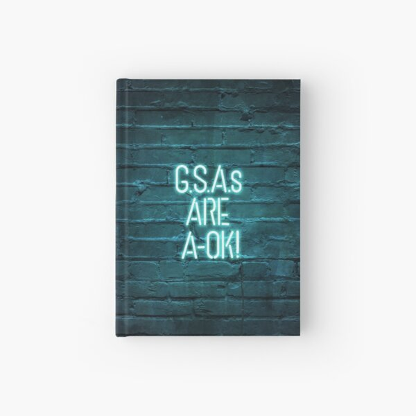 G.S.A.s are A-OK! Hardcover Journal