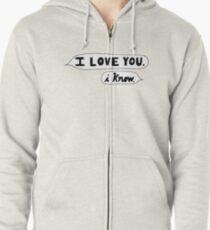 I Love You, I Know - Star Wars Zipped Hoodie
