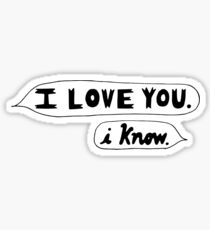 I Love You, I Know - Star Wars Sticker