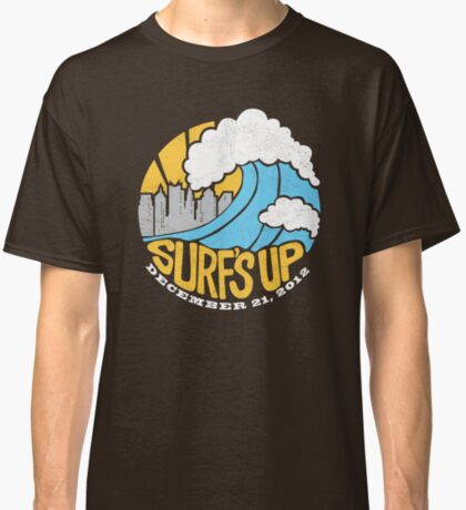 Surf's Up - End of the World Classic T-Shirt
