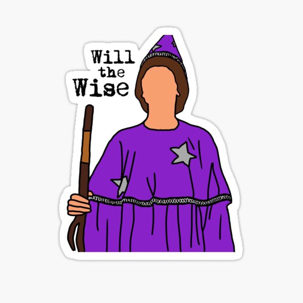 Will the Wise Sticker Sticker