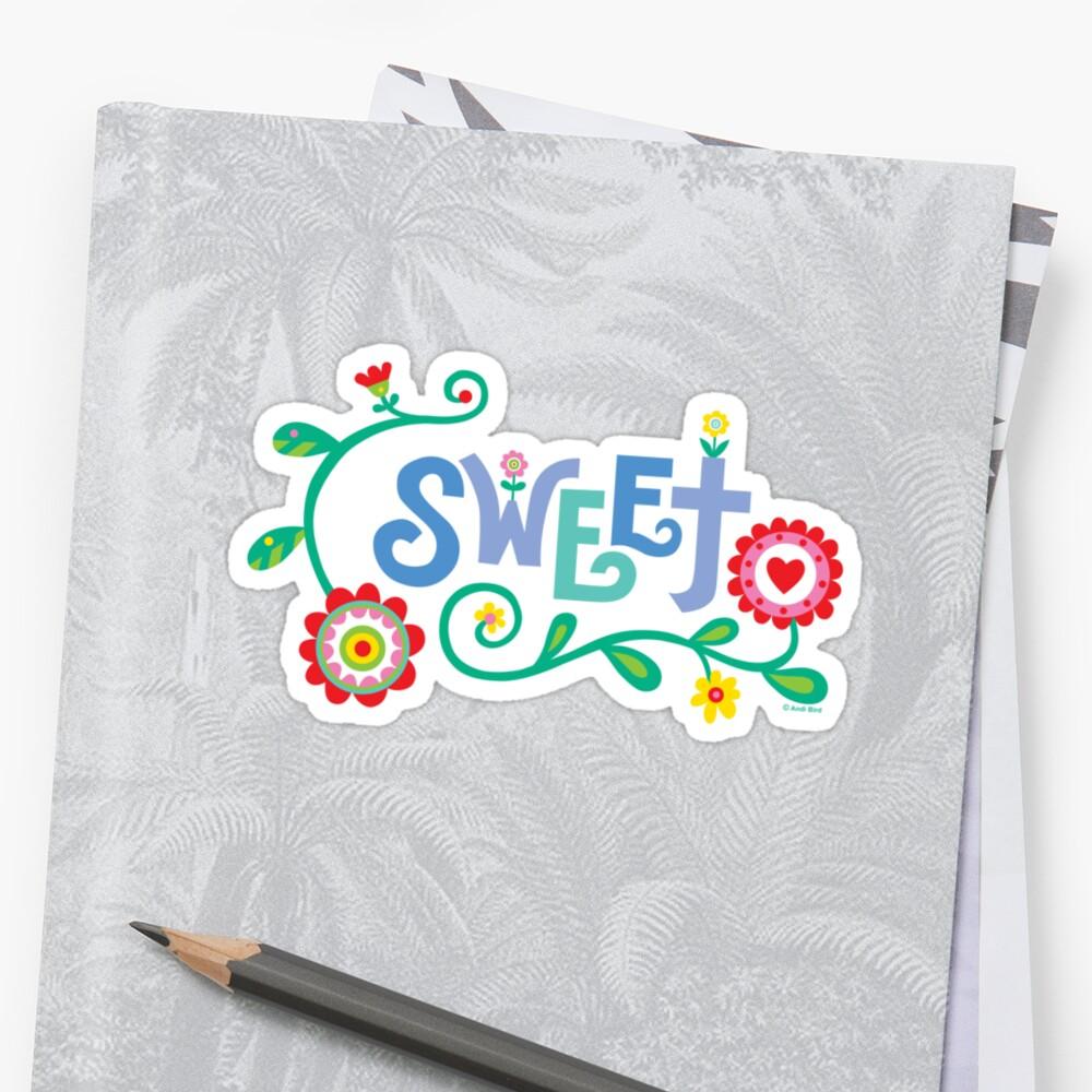 Sweet  by Andi Bird