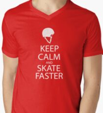 keep calm and skate faster  Men's V-Neck T-Shirt