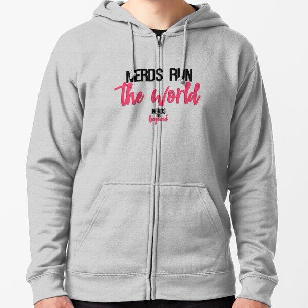 Nerds Run the World (Black Text) Zipped Hoodie