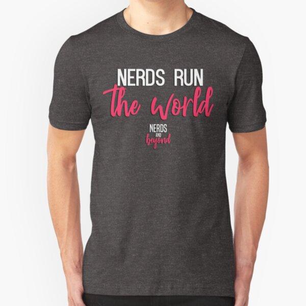 Nerds run the World (White text) Slim Fit T-Shirt