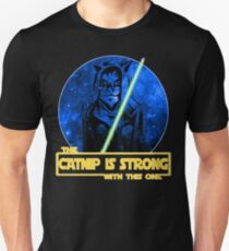Catnip Is Strong With This One Unisex T-Shirt
