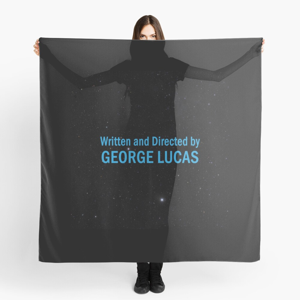 Written and Directed by George Lucas Scarf