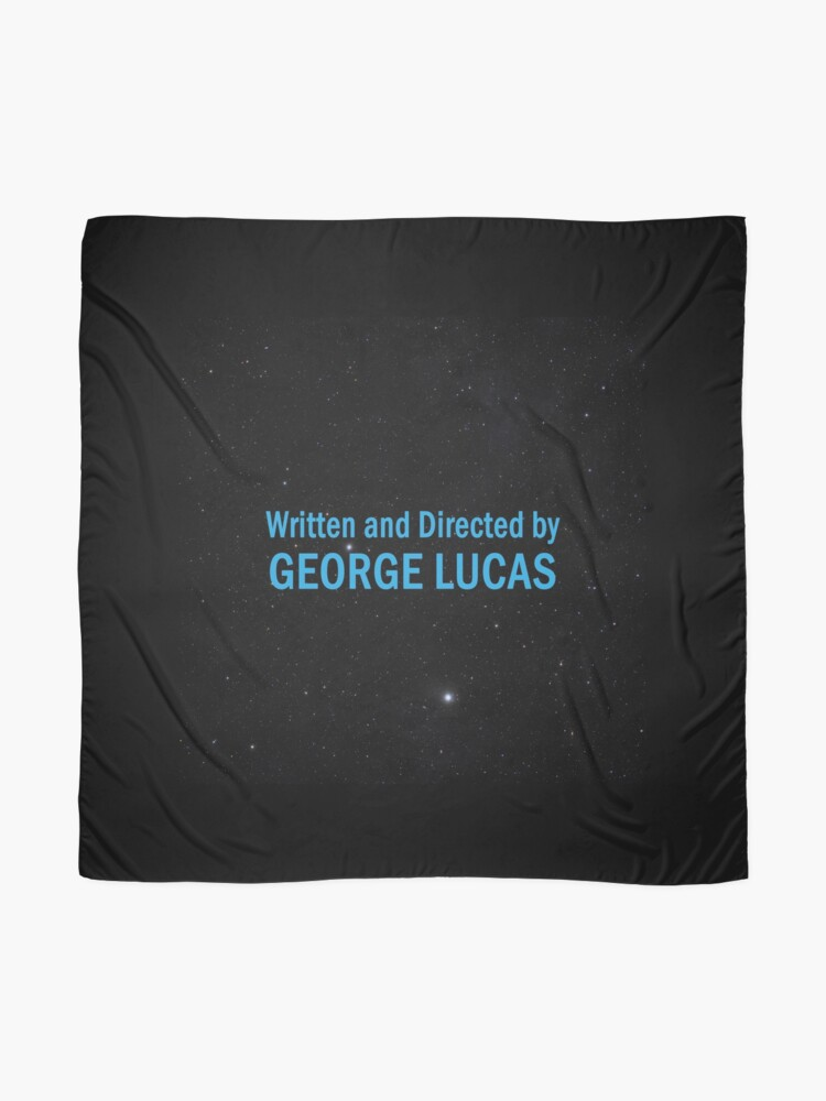 Alternate view of Written and Directed by George Lucas Scarf