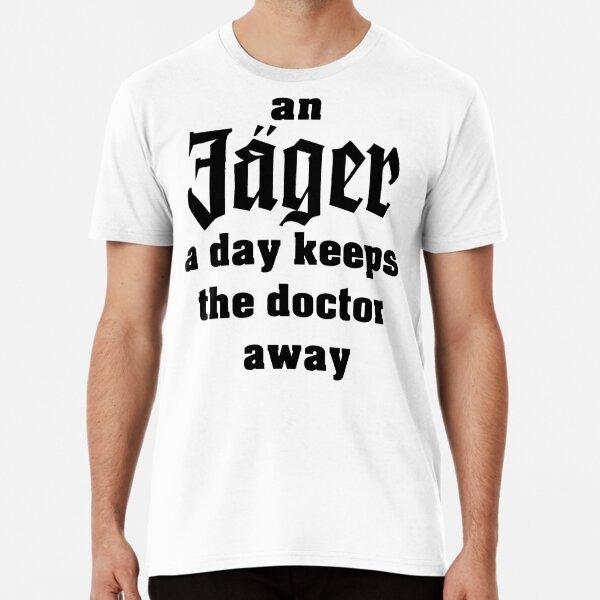 Cazador al día mantiene alejado al médico. Camiseta premium