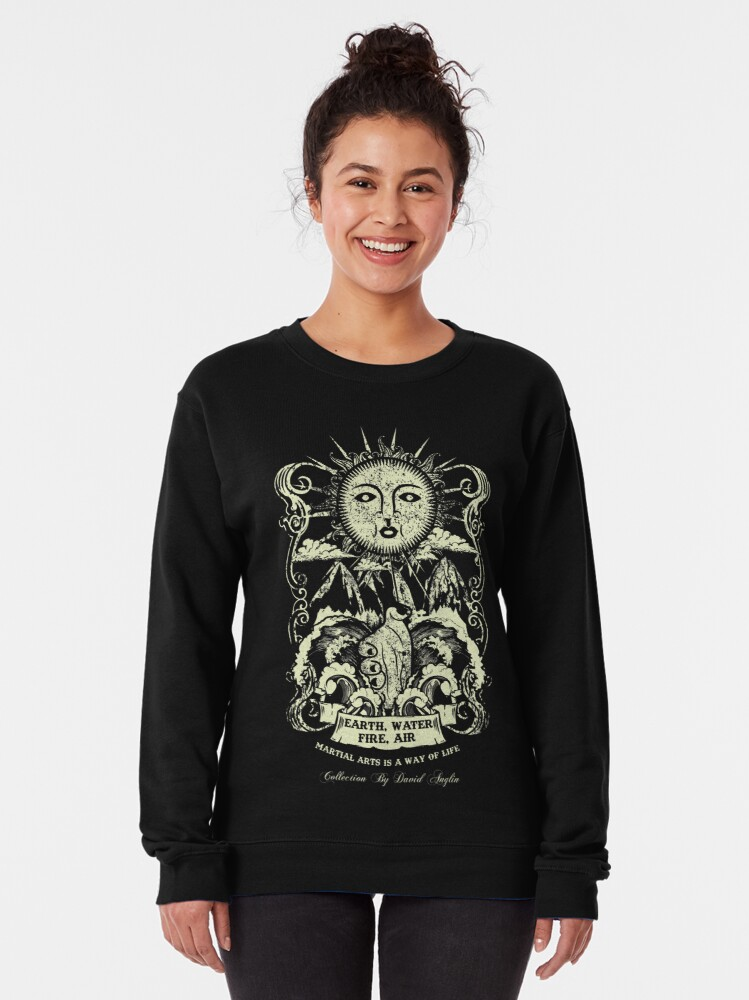 Alternate view of Martial Arts Is A Way Of Life Pullover Sweatshirt