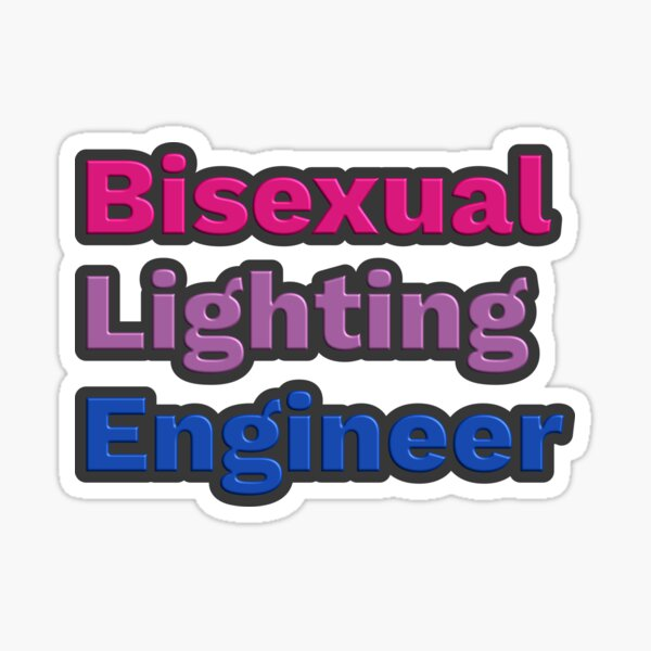 Bisexual Lighting Engineer Sticker