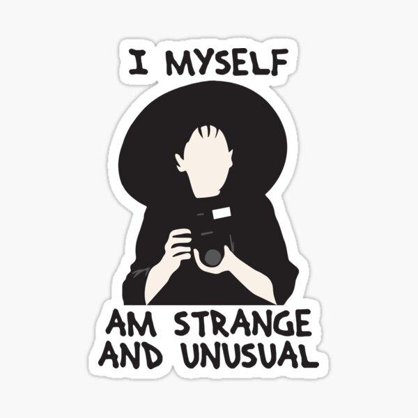 I myself am strange and unusual - Beetlejuice Sticker
