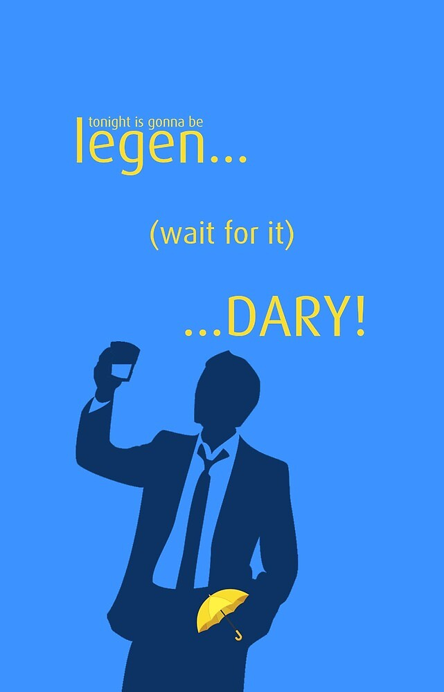 Legendary - How I Met Your Mother by hscases