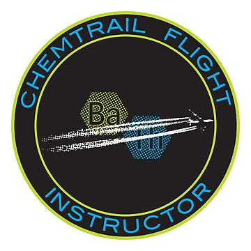 Chemtrail Flight Instructor by Downwind