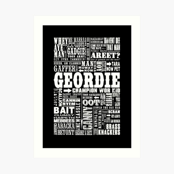 Geordie Sayings Print Art Print