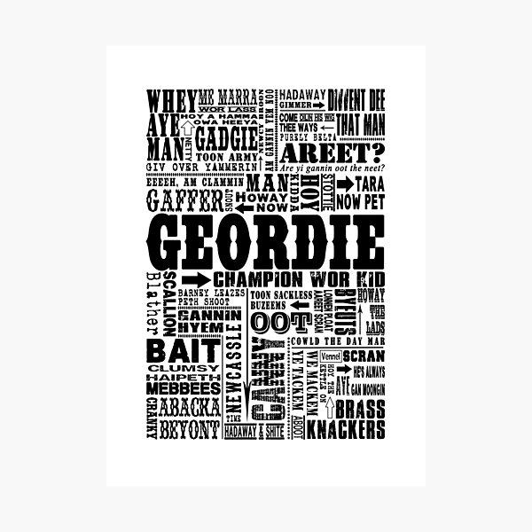 Geordie Sayings Print Black Photographic Print