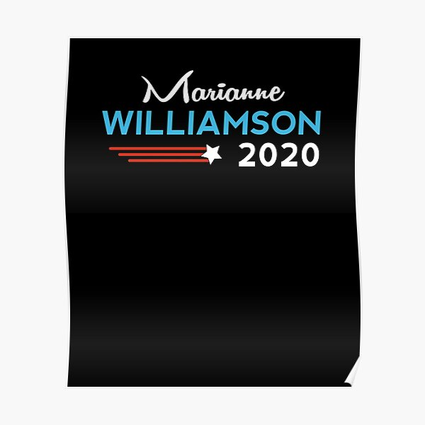 Marianne Williamson for President 2020 Election Poster