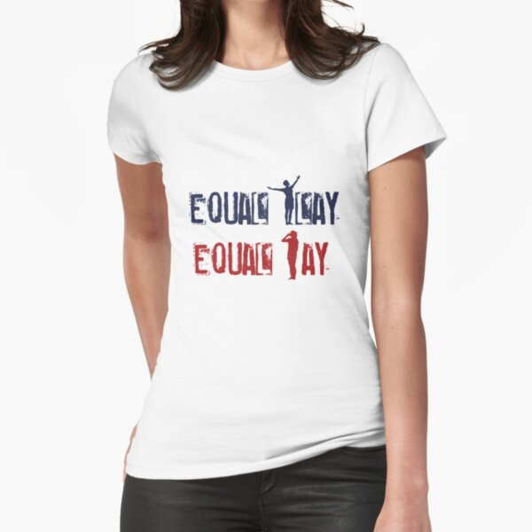 Equal Play Equal Pay (Full Pose) - Megan Rapinoe, Alex Morgan Celebration Fitted T-Shirt