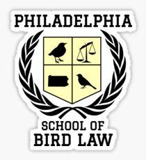 Philadelphia School of Bird Law (light color shirts) Glossy Sticker
