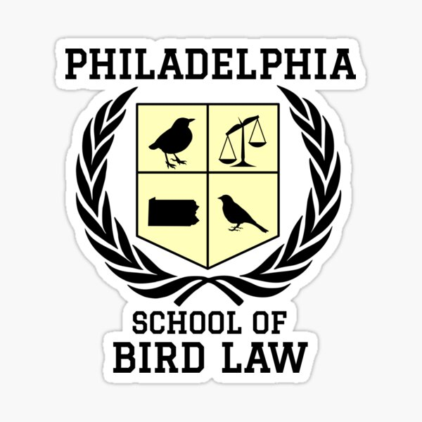 Philadelphia School of Bird Law (light color shirts) Glossy Sticker