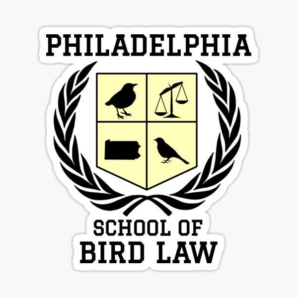 Philadelphia School of Bird Law (light color shirts) Sticker
