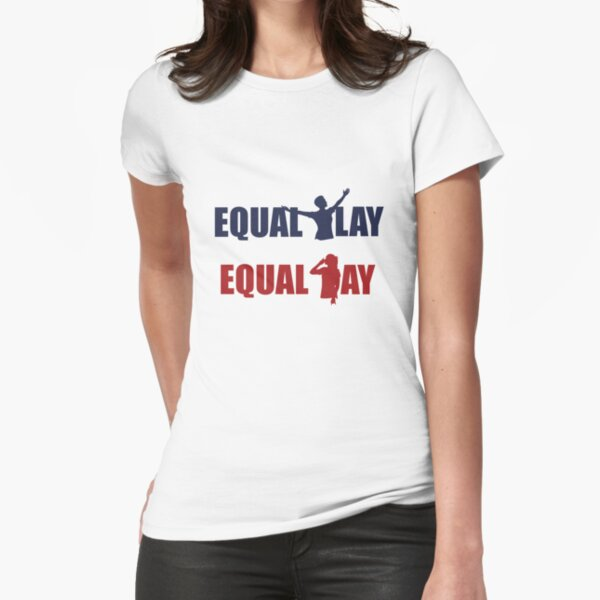 Equal Play Equal Pay (USWNT Colors) - Megan Rapinoe, Alex Morgan Celebration Fitted T-Shirt