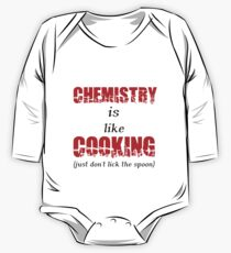 CHEMISTRY IS LIKE COOKING (JUST DON'T LICK THE SPOON) One Piece - Long Sleeve