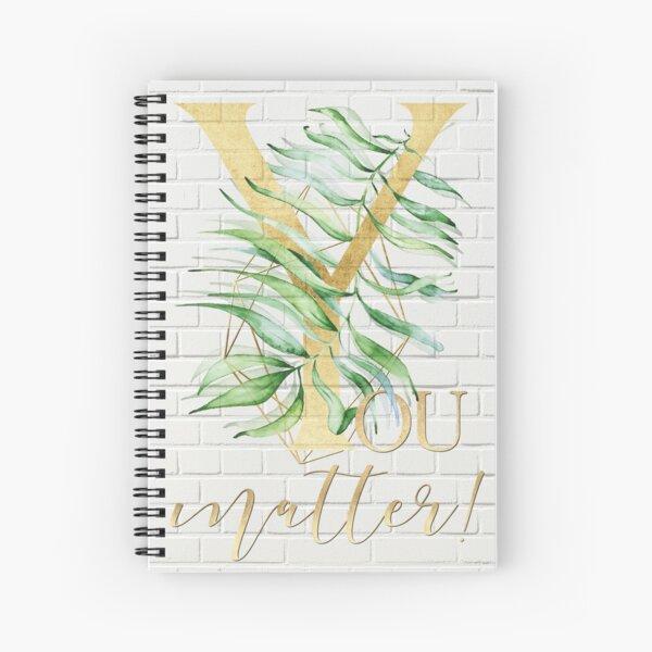 YOU matter ! Gold, Bricks Spiral Notebook