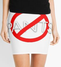 No pants Mini Skirt