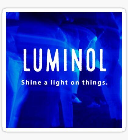 Luminol. Shine a light on things Sticker
