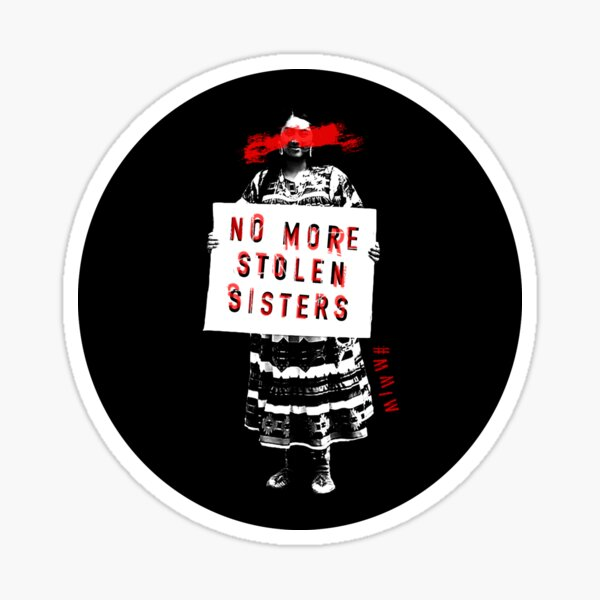 No More Stolen Sisters Sticker