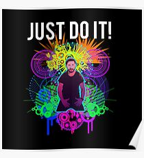 Shia Labeouf Epic JUST DO IT Poster