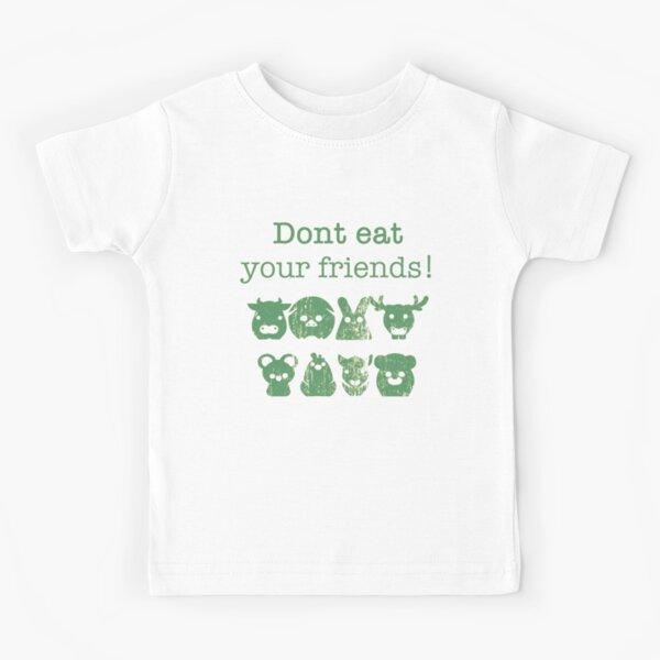 Don't Eat Your Friends Kids T-Shirt