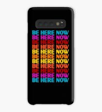 Be Here Now T-Shirt Case/Skin for Samsung Galaxy