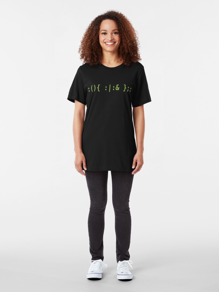 Alternate view of Bash Fork Bomb - Light Green Text for Unix/Linux Hackers Slim Fit T-Shirt