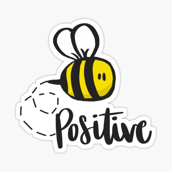 Bee Positive Hand drawn  Sticker