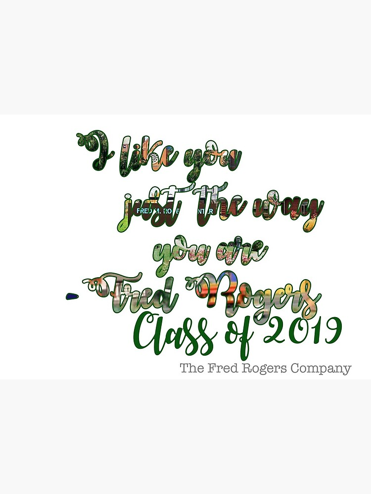 Fred Rogers Quote Svc Class Of 19 Greeting Card By Average Mermaid Redbubble