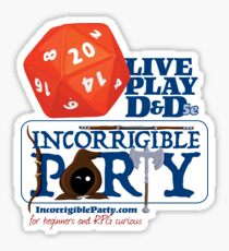The Incorrigible Party rolls 20s Glossy Sticker