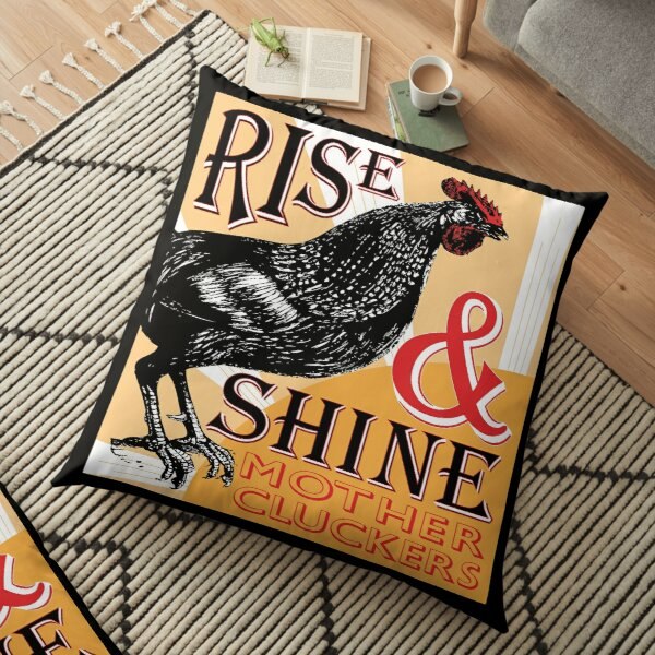 Rise and Shine Mother Cluckers   Vintage Rooster   Nature's Alarm Clock    Floor Pillow