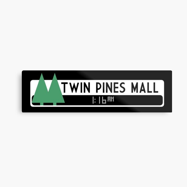 Twin Pines Mall logo (Back to the Future) Metal Print