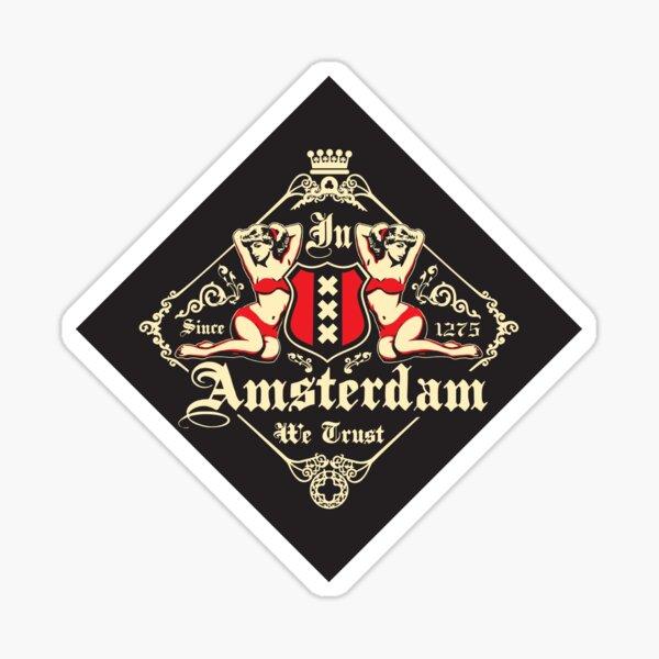 In Amsterdam We Trust Sticker
