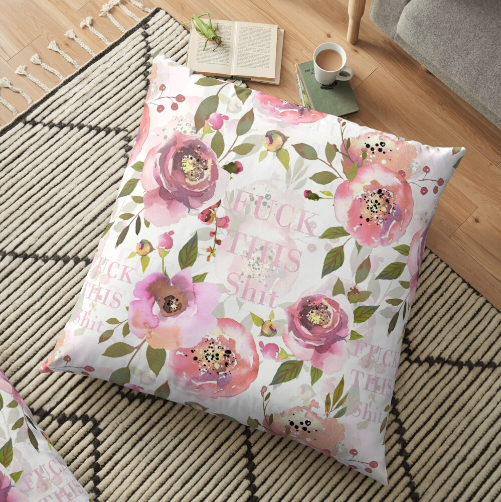 Fuck this shit - pink floral  Floor Pillow
